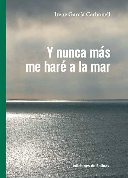 Y nunca más me haré a la mar